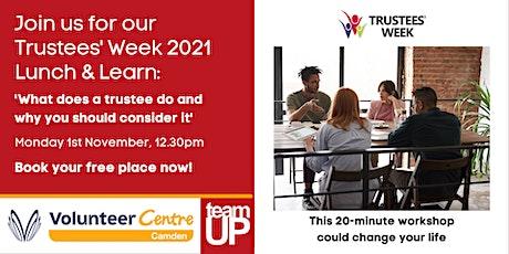 Camden Trustees' Week: Lunch & Learn tickets