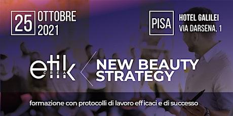 New Beauty Strategy - Formazione per protocolli efficaci e di successo biglietti