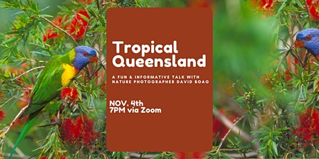 The Nature of Tropical Queensland Talk tickets