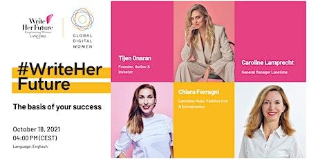 Online Talk  #WriteHerFuture-The basis of your success with Chiara Ferragni biglietti