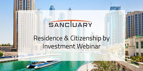 Residence & Citizenship by Investment Webinar tickets