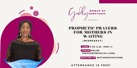 Prophetic prayers for mothers -in - waiting tickets