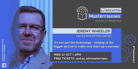 Entrepreneurial Masterclass with Jeremy Wheeler tickets