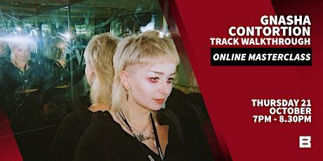 Gnasha - Contortion. Track Walkthrough. Free Online Masterclass. tickets