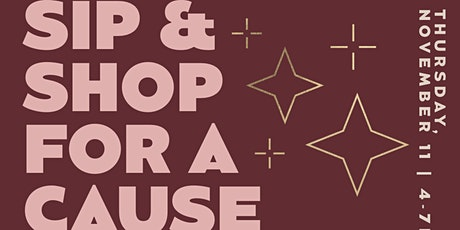Sip N Shop for a Cause tickets