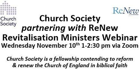 Church Society partnering with ReNew: Revitalisation Ministers' Webinar tickets