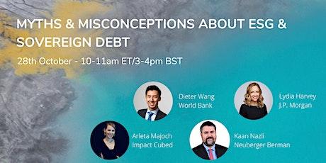 Myths & Misconceptions about ESG & Sovereign Debt Webinar tickets