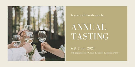 Annual Tasting 2021: 6 & 7 november tickets