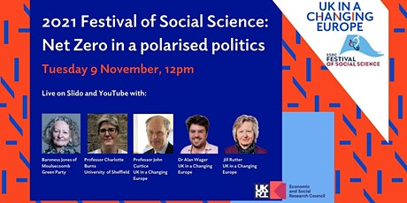 2021 Festival of Social Science: Net Zero in a polarised politics tickets
