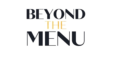 Beyond the Menu x IT Food Month dinner series tickets