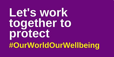 Our World, Our Wellbeing tickets