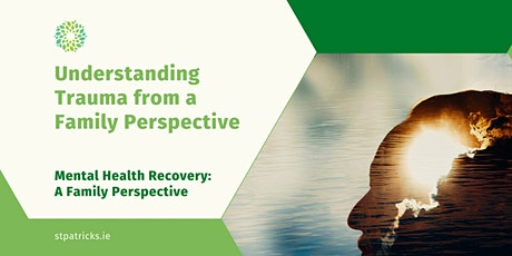 Family Information Series: Understanding Trauma from a Family Perspective tickets