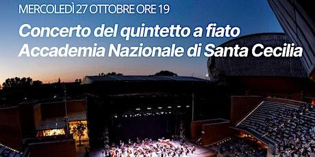 Concerto del quintetto a fiato dell'Accademia Nazionale di Santa Cecilia billets