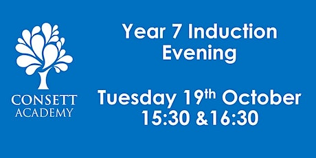 Year 7 Induction Evening Tuesday 19th October 2021, 15:30 & 16:30 tickets