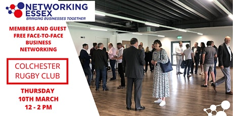 (FREE) Networking Essex Colchester Thursday 10th March 12pm-2pm tickets