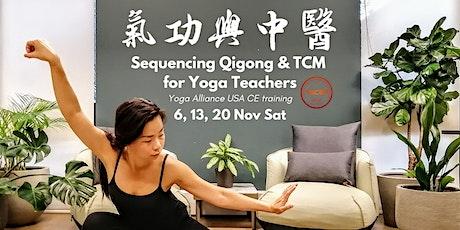Qigong & TCM Training for Yoga Teachers (Yoga Alliance USA) tickets