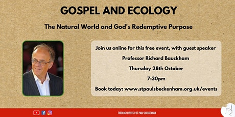 Gospel and Ecology: The Natural World and God's Redemptive Purpose tickets