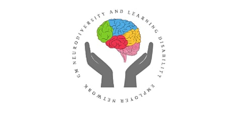 GM Neurodiversity and Learning Disability  Employer Network Event tickets
