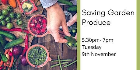 Saving Garden Produce tickets