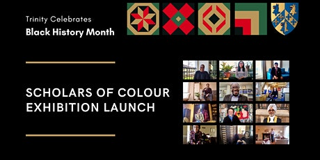 Black History Month at Trinity: Scholars of Colour exhibition launch tickets