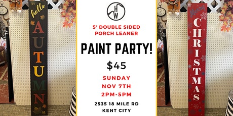 Porch Leaner Paint Party tickets