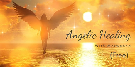 Angelic Healing Event (Free) tickets