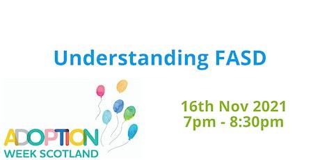 Adoption Week Scotland  '21 - Understanding FASD tickets