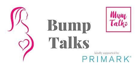 Bump Talks kindly sponsored by Primark entradas