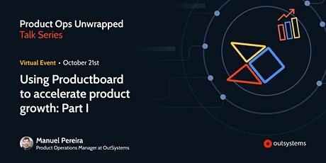 Using Productboard to accelerate product growth: Part I tickets