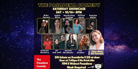 Stand-up Showcase @ The Pasadena Comedy - Saturday 10/16 at 8pm tickets