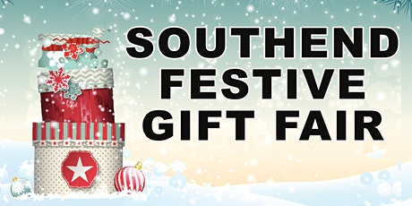 SOUTHEND FESTIVE GIFT SHOW tickets