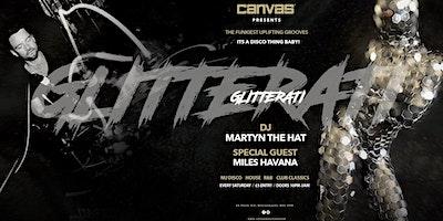 Glitterati w/ Special Guest Miles Havana