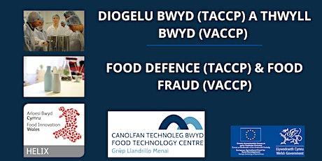 DIOGELU BWYD A THWYLL BWYD  / FOOD DEFENCE  & FOOD FRAUD tickets
