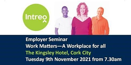 Work Matters - A Workplace for All -Breakfast Seminar tickets