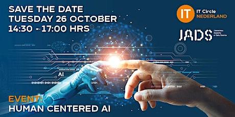 Human centered AI tickets