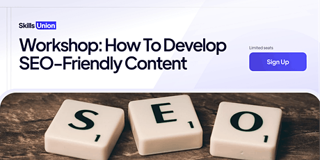 Free Workshop: How To Develop SEO-Friendly Content tickets