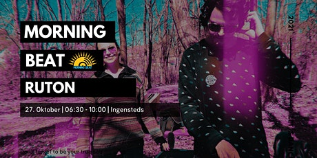 Morning Beat // Ingensteds m Ruton Tickets