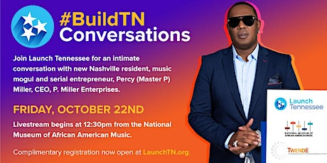 """#BuildTN Conversations with Percy """"Master P"""" Miller - Livestream tickets"""