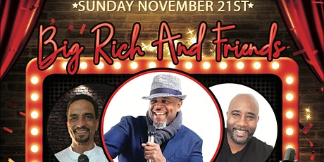 Comedian Big Rich & Friends tickets