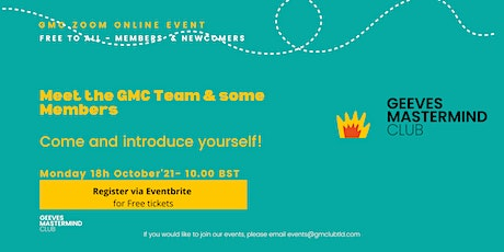 Meet The Team & Members of Geeves Mastermind Club - FREE EVENT tickets