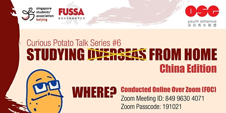 Curious Potato Talk Series #6 : Study Overseas from Home (China Edition) Tickets