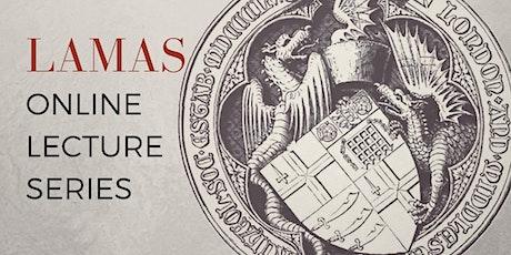 LAMAS Lecture -  Elsyng Tudor Royal Palace tickets
