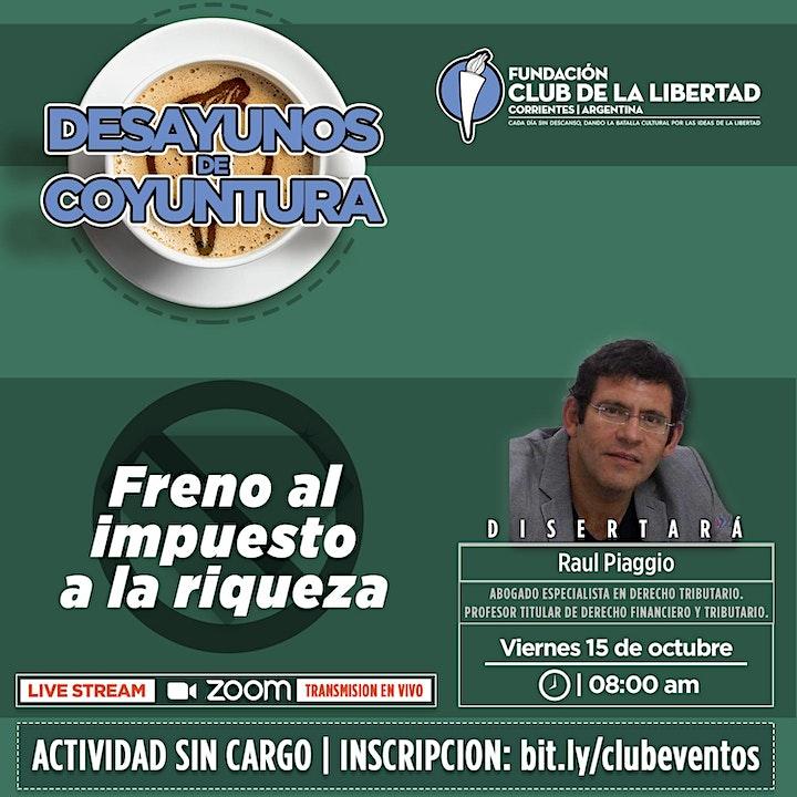 Imagen de CLUB DE LA LIBERTAD - DESAYUNO COYUNTURA - FRENO AL IMPUESTO A LA RIQUEZA