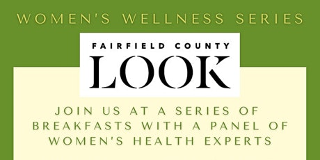 Copy of Fairfield County Look - Women's Wellness Series tickets