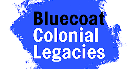 Bluecoat Colonial Legacies: Heritage Tour tickets