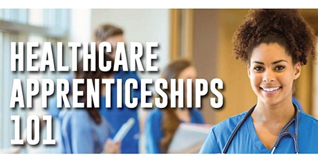 Healthcare Apprenticeships 101 tickets