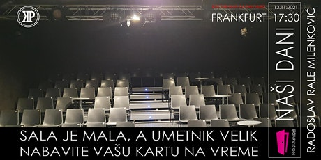 "Radoslav Rale Milenković: ""Naši dani"" 17.30 Tickets"