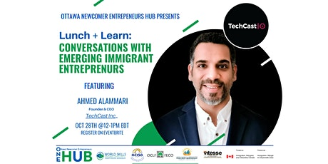 Lunch & Learn: Conversations with Emerging Immigrant Entrepreneurs tickets
