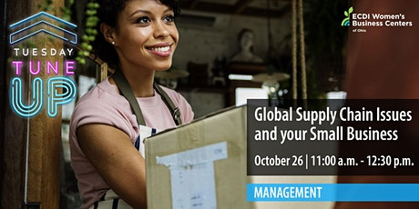 Global Supply Chain Issues and your Small Business tickets
