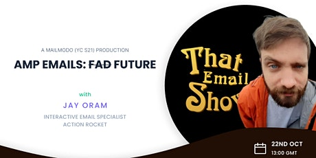 AMP Emails: The Future of Email Marketing tickets